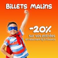 Billets Malins +3ans Matin > 6.80€